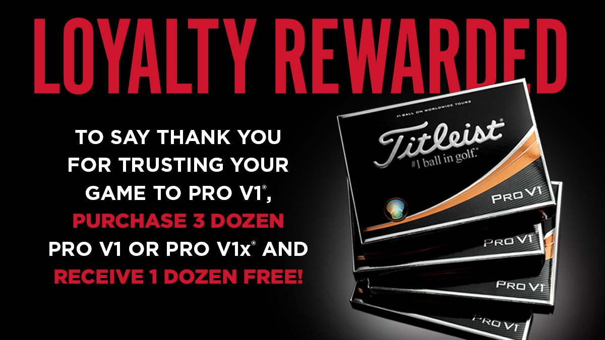 Loyalty Rewarded 2018 Thank You For Trusting Your Game To Pro V1 United Kingdom Blog
